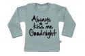 Wooden Buttens t-shirt lm always Kiss me Goodnight old green