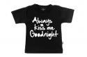 Wooden Buttons t-shirt km always Kiss me Goodnight old zwart