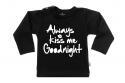 Wooden Buttons t-shirt lm always Kiss me Goodnight old zwart