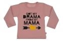 Wooden Buttons t shirt lm Got my Drama from my Mama old roze